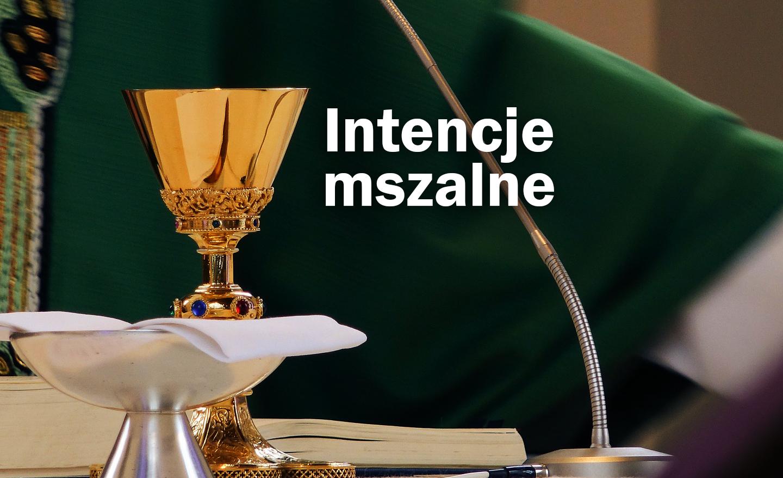 Intencje Mszy Świętych w tygodniu 17-23 V 2021 r.
